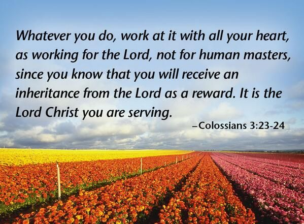Verse Of The Day Colossians 3 23 24 Kjv Highland Park
