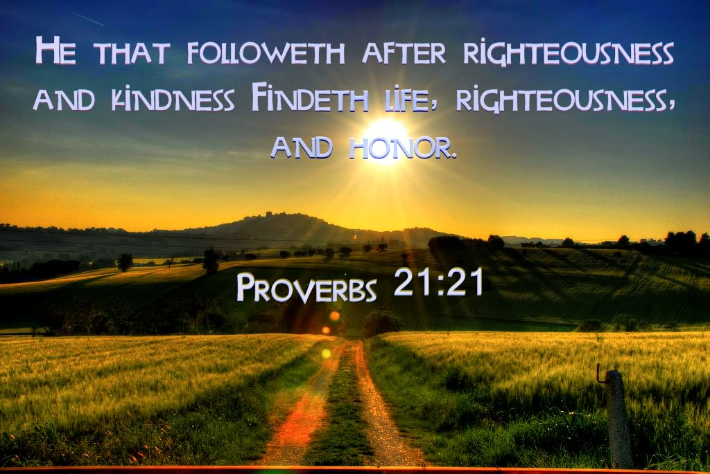 Verse Of The Day Proverbs 21 21 Kjv Highland Park