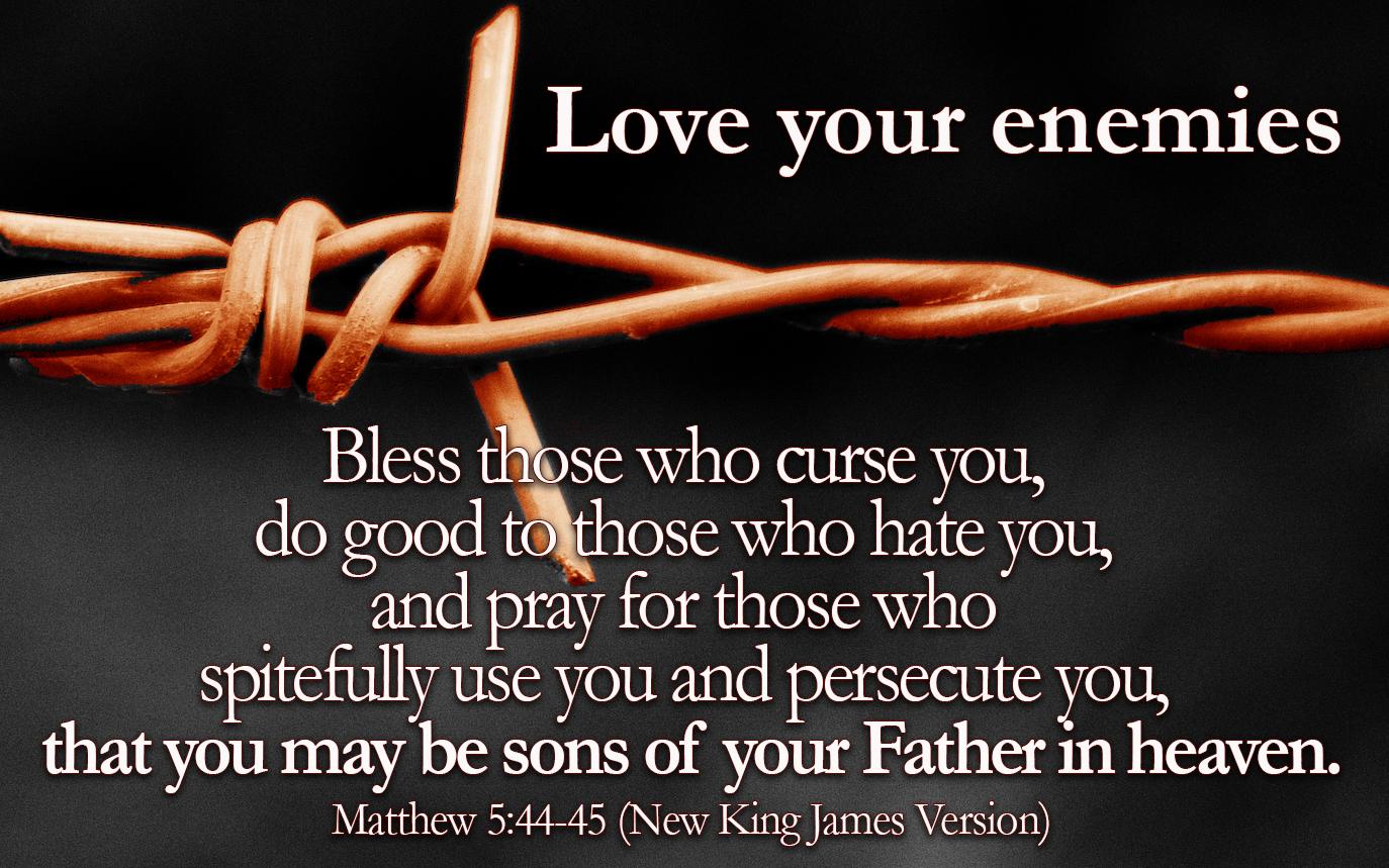 Verse of the Day - Matthew 5:44 - Highland Park Baptist Church - Lenoir  City, Tennessee